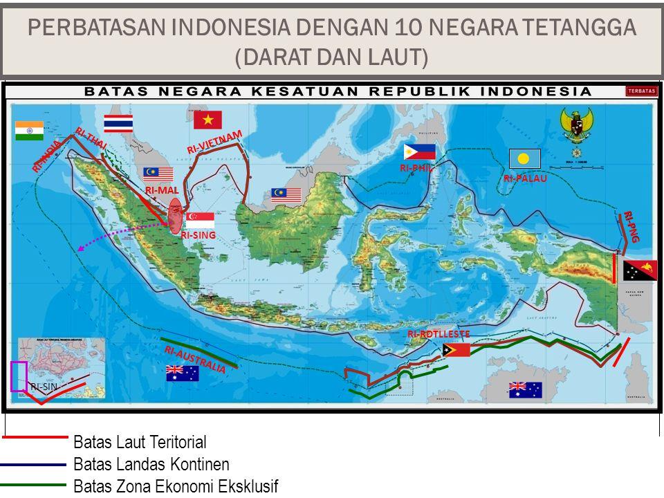 PERBATASAN INDONESIA DENGAN 10 NEGARA TETANGGA (DARAT DAN LAUT)