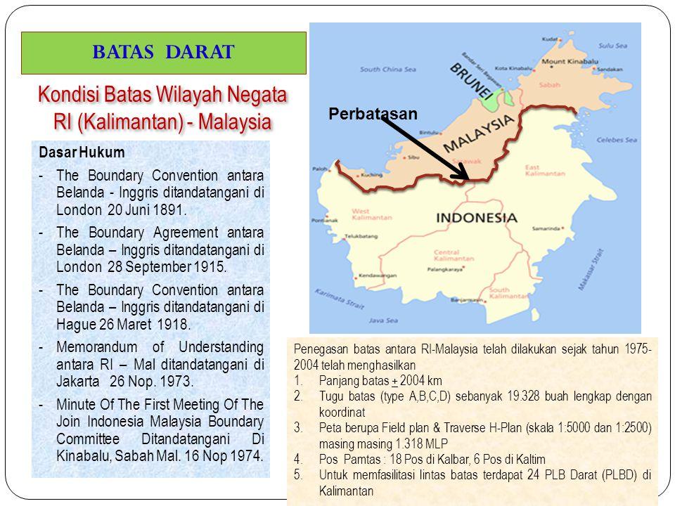 Kondisi Batas Wilayah Negata RI (Kalimantan) - Malaysia