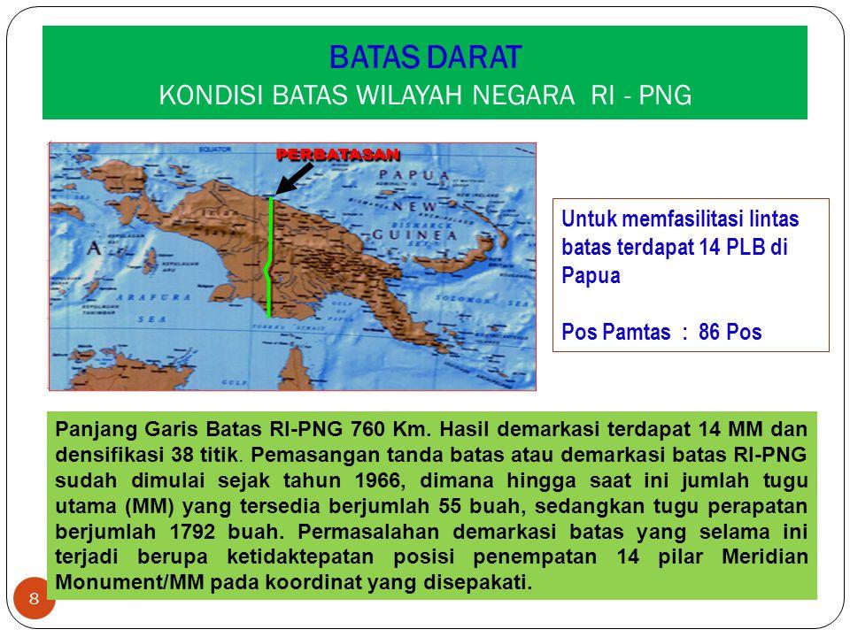 BATAS DARAT KONDISI BATAS WILAYAH NEGARA RI - PNG