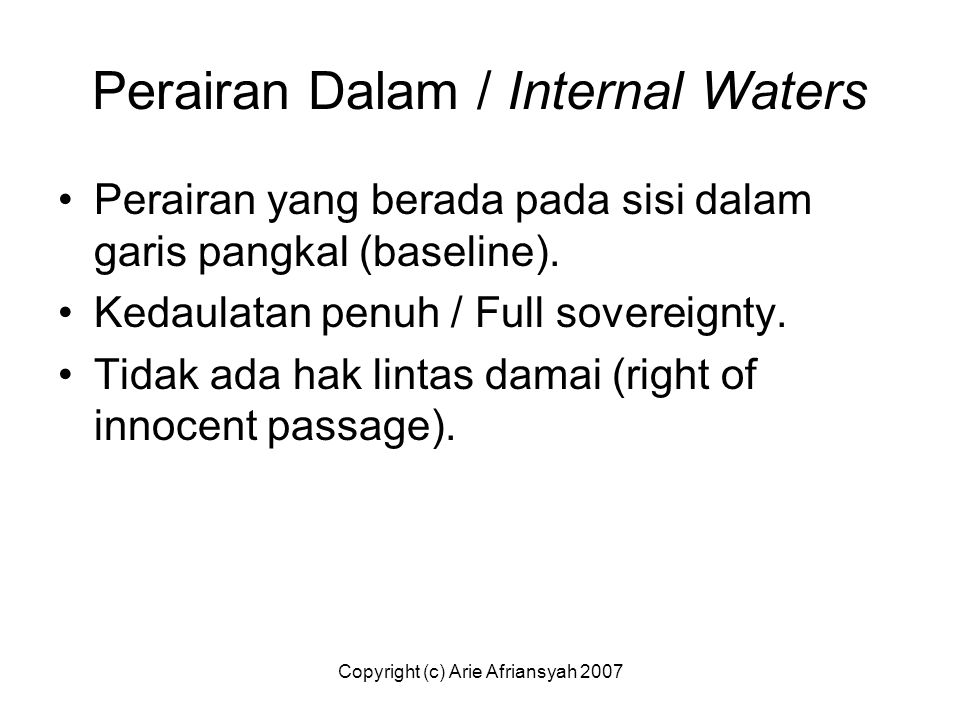 Perairan Dalam / Internal Waters