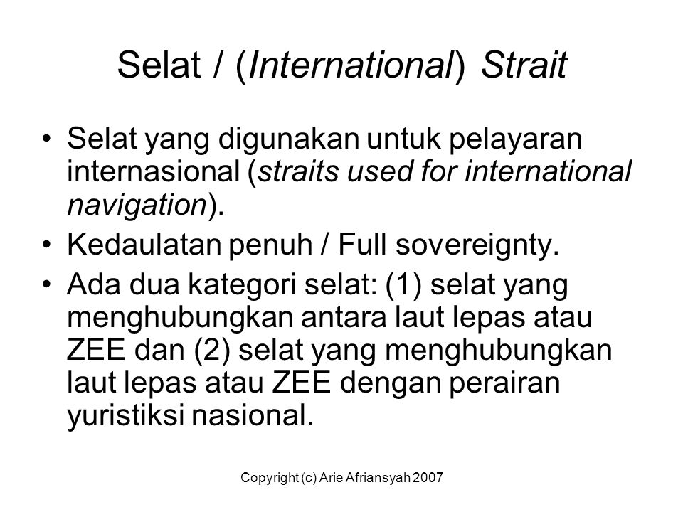 Selat / (International) Strait