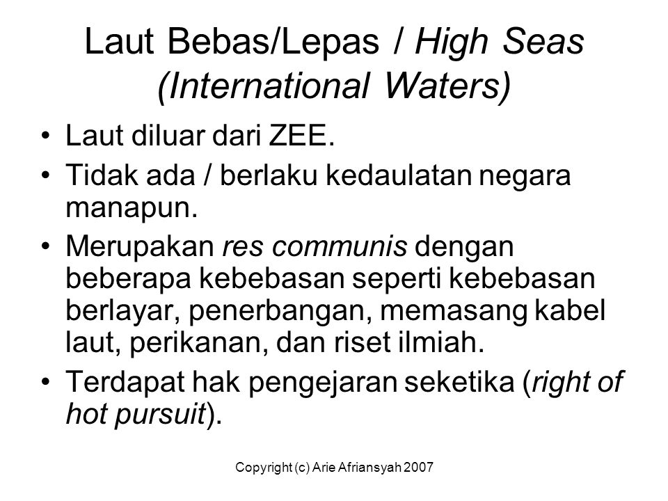 Laut Bebas/Lepas / High Seas (International Waters)