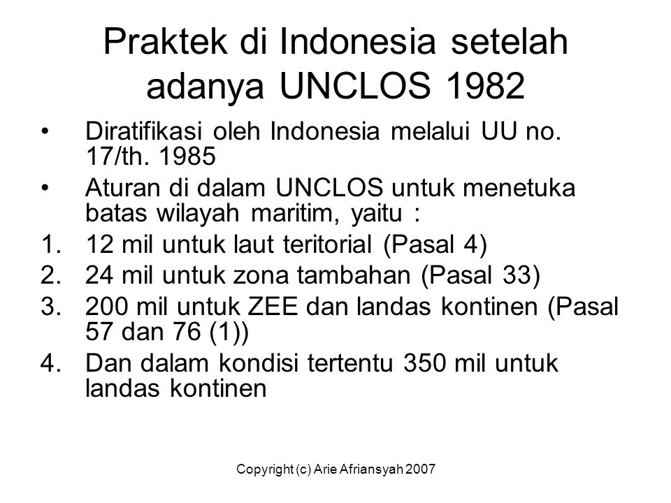 Praktek di Indonesia setelah adanya UNCLOS 1982