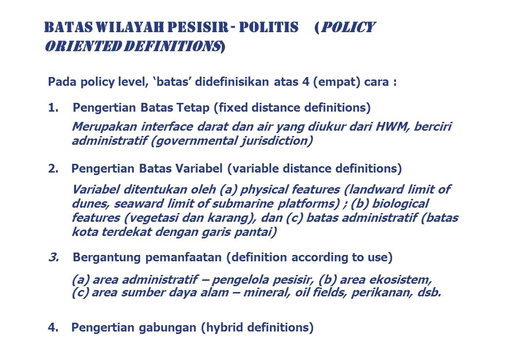 BATAS WILAYAH PESISIR - POLITIS (POLICY ORIENTED DEFINITIONS)