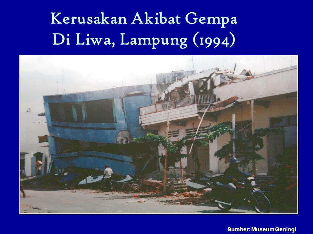 Kerusakan Akibat Gempa Di Liwa, Lampung (1994)
