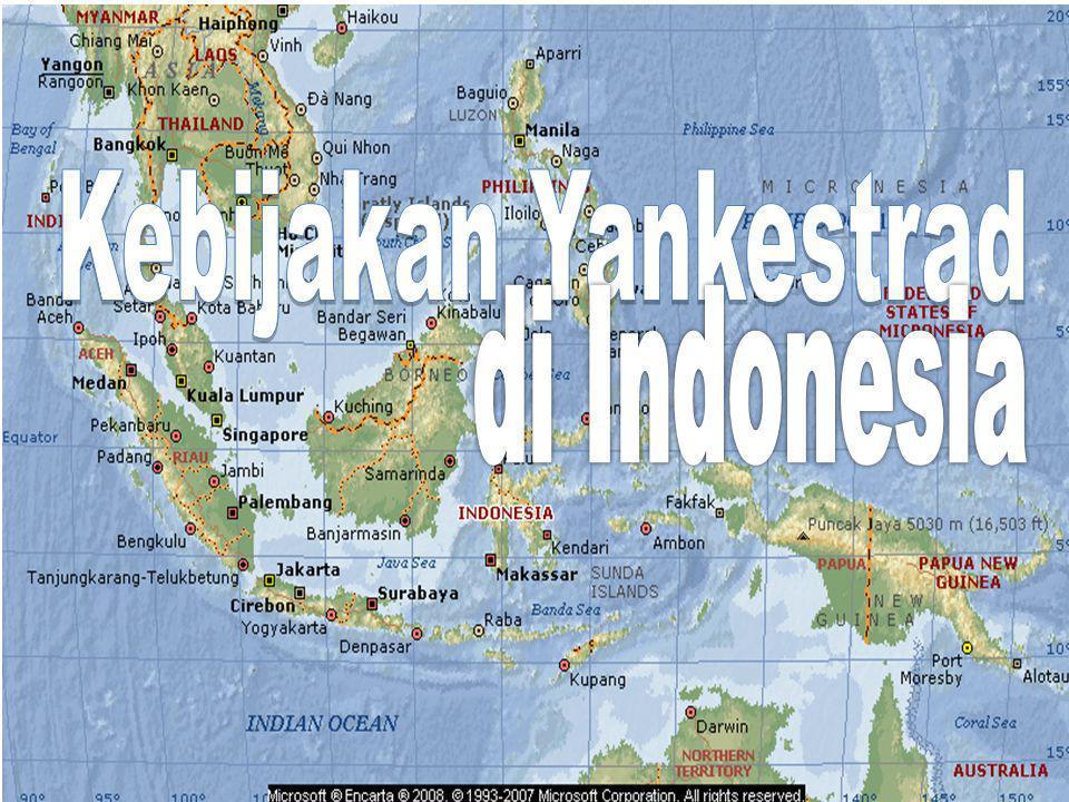 Kebijakan Yankestrad di Indonesia DIT BINA KESKOM DIT BINA KESKOM