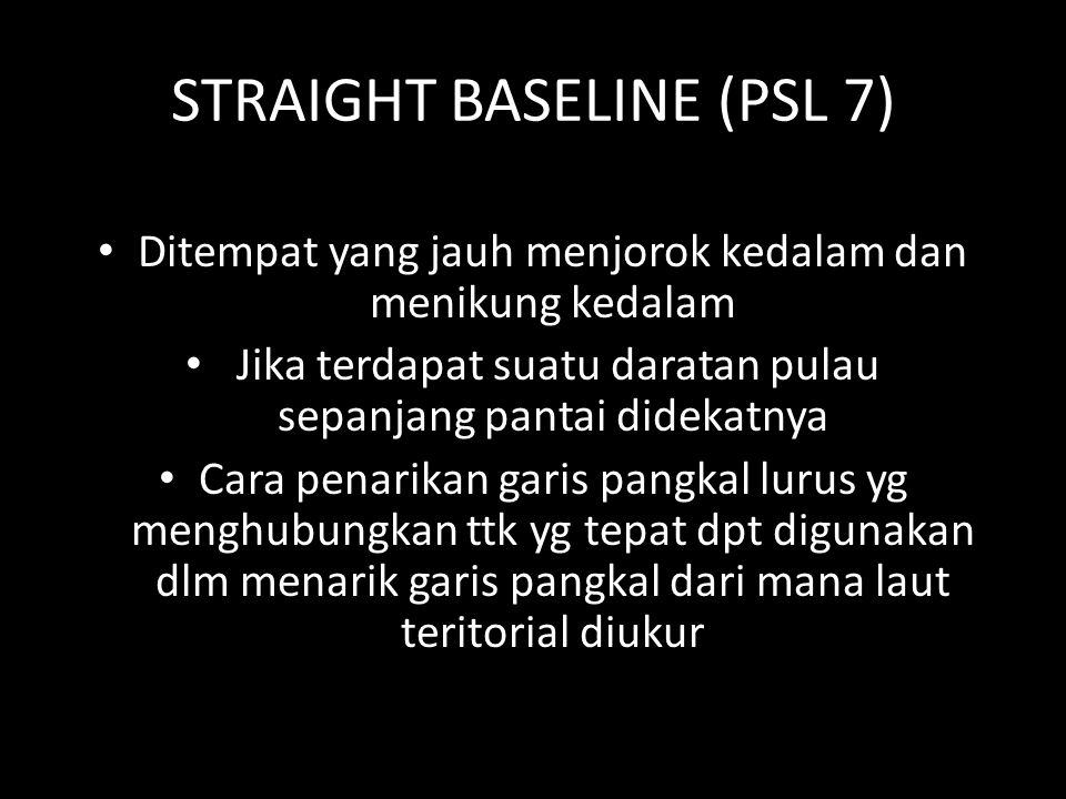 STRAIGHT BASELINE (PSL 7)