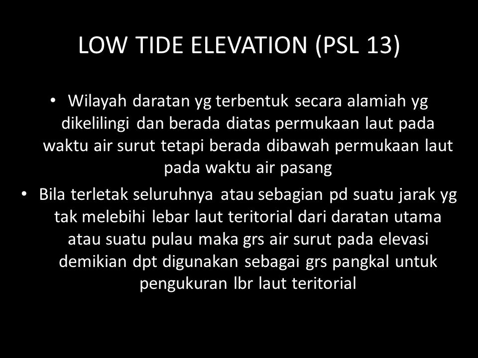 LOW TIDE ELEVATION (PSL 13)