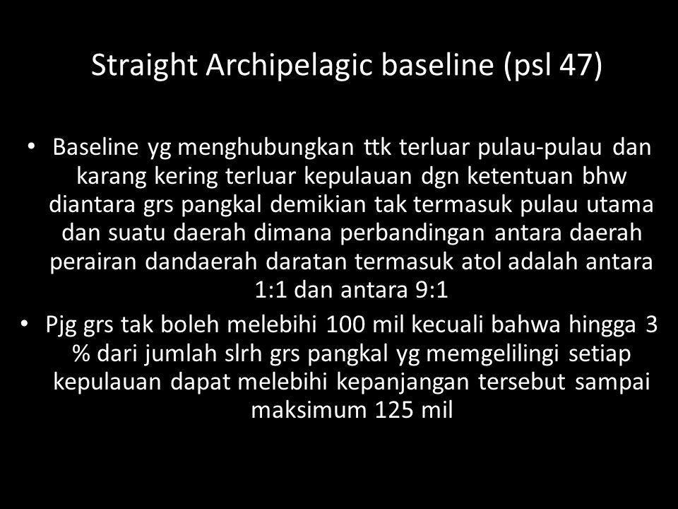 Straight Archipelagic baseline (psl 47)
