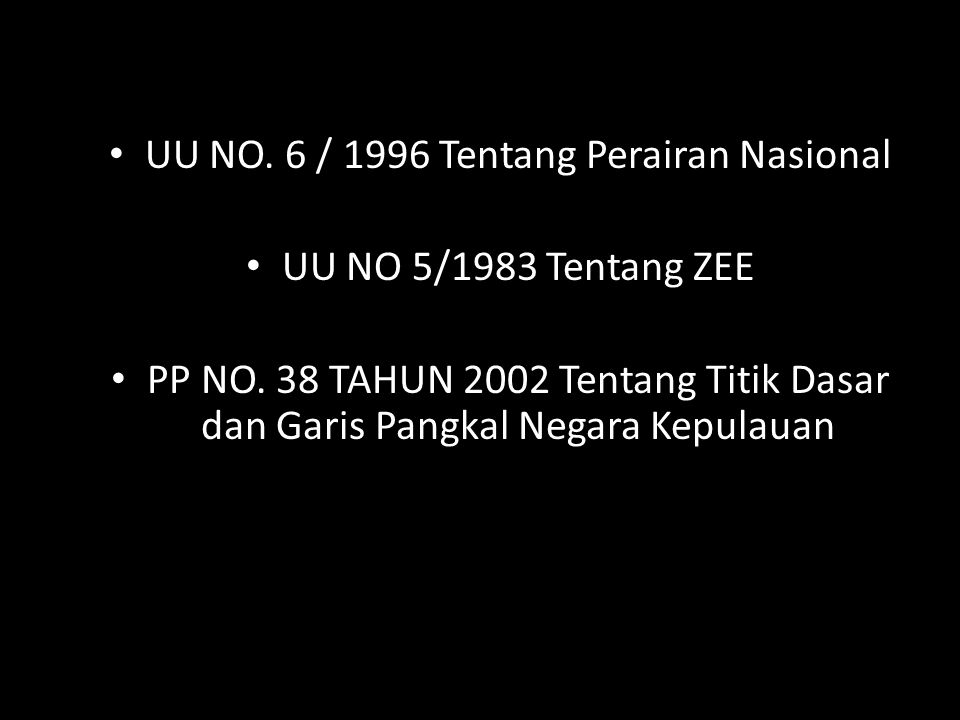 UU NO. 6 / 1996 Tentang Perairan Nasional