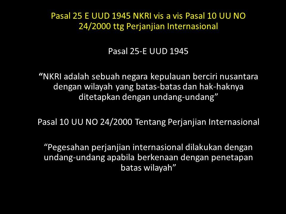 Pasal 10 UU NO 24/2000 Tentang Perjanjian Internasional