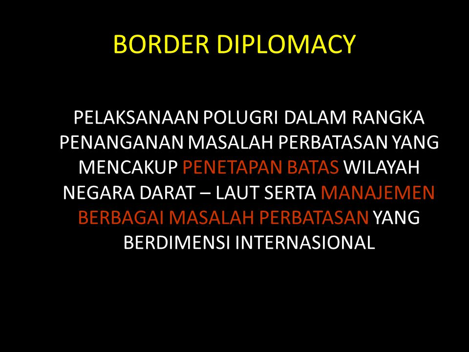 BORDER DIPLOMACY