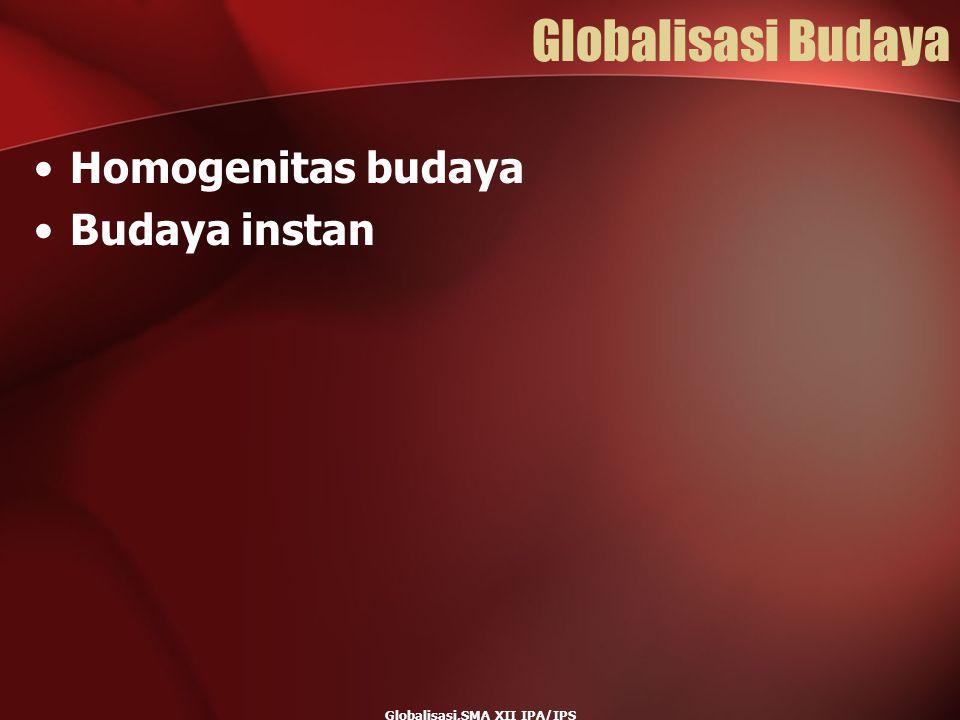 Globalisasi,SMA XII IPA/IPS