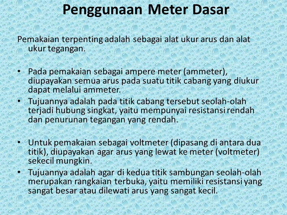 Penggunaan Meter Dasar