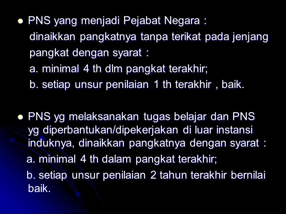 PNS yang menjadi Pejabat Negara :