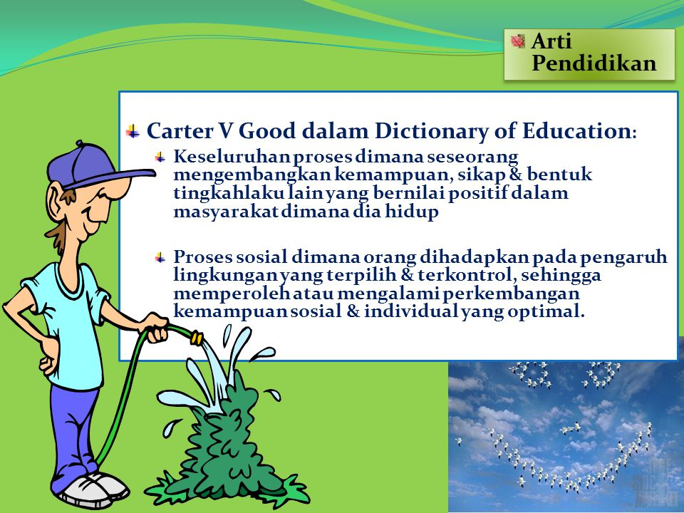 Carter V Good dalam Dictionary of Education: