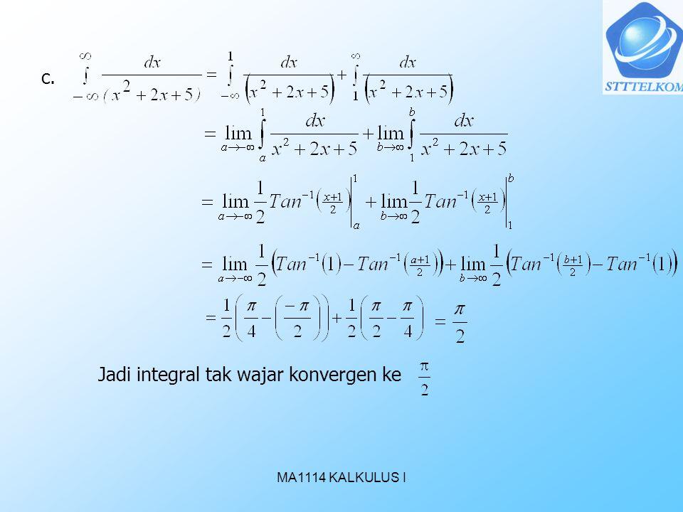 Jadi integral tak wajar konvergen ke