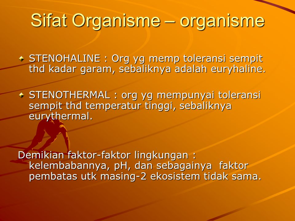 Sifat Organisme – organisme