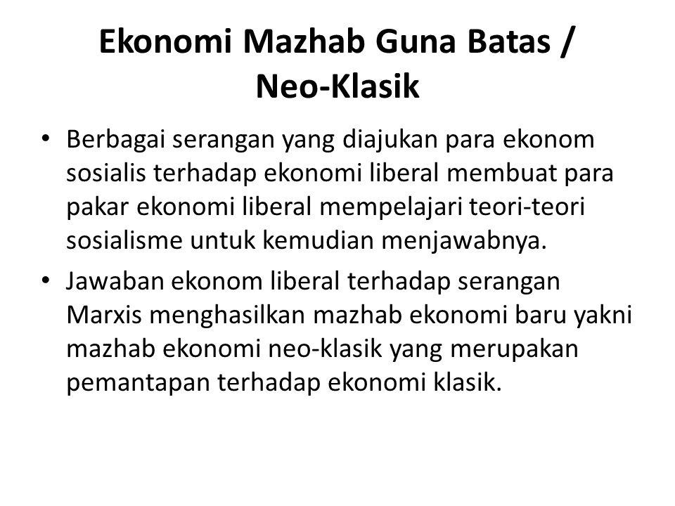 Ekonomi Mazhab Guna Batas / Neo-Klasik