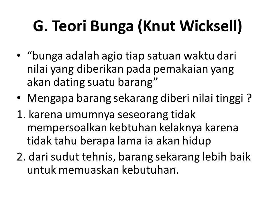 G. Teori Bunga (Knut Wicksell)