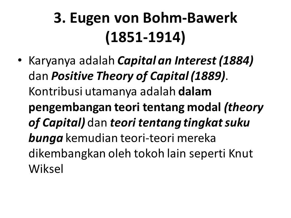 3. Eugen von Bohm-Bawerk (1851-1914)