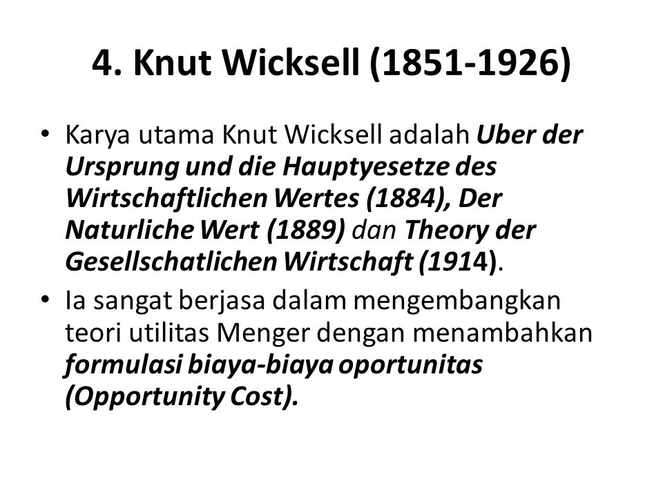4. Knut Wicksell (1851-1926)