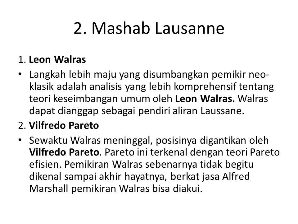 2. Mashab Lausanne 1. Leon Walras