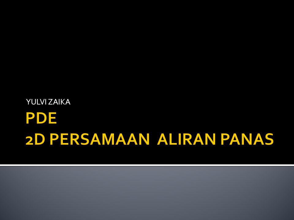 PDE 2D PERSAMAAN ALIRAN PANAS