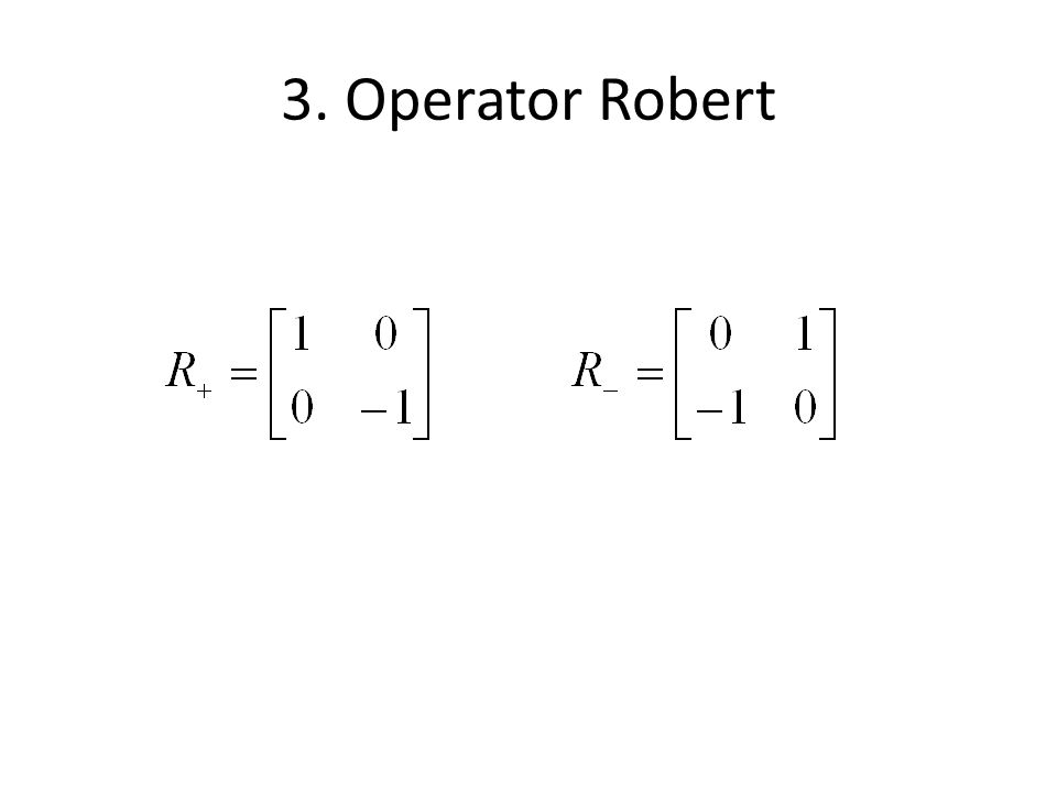 3. Operator Robert