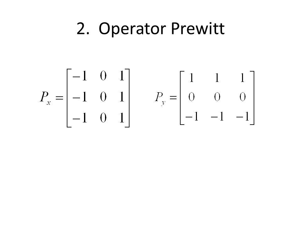 2. Operator Prewitt