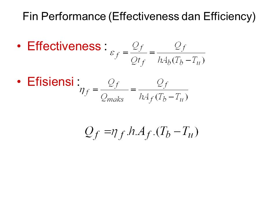 Fin Performance (Effectiveness dan Efficiency)
