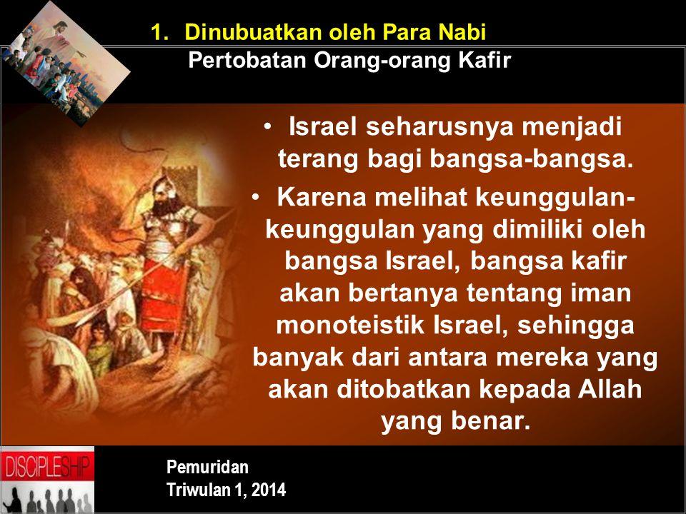 Israel seharusnya menjadi terang bagi bangsa-bangsa.