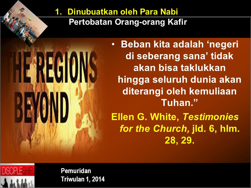 Ellen G. White, Testimonies for the Church, jld. 6, hlm. 28, 29.