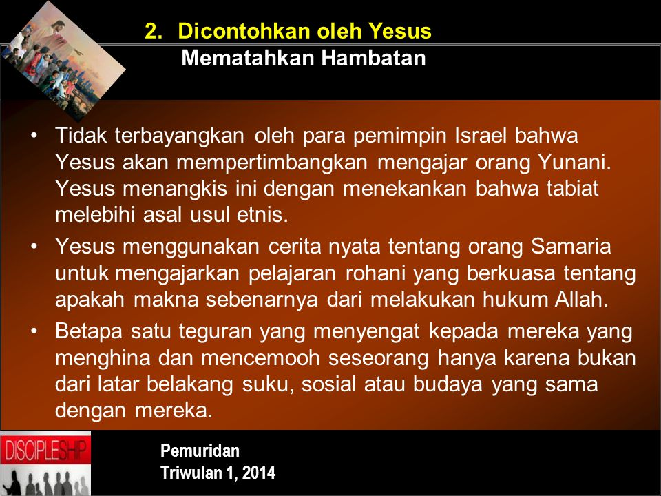 2. Dicontohkan oleh Yesus Mematahkan Hambatan