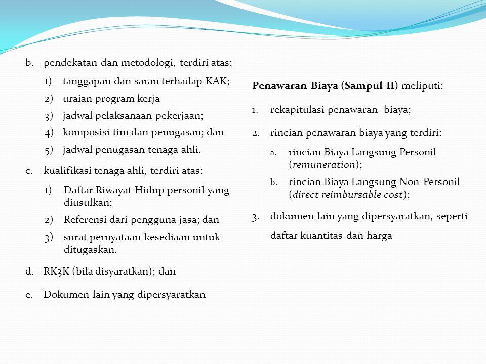 pendekatan dan metodologi, terdiri atas: