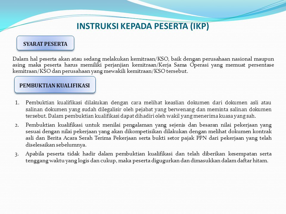 INSTRUKSI KEPADA PESERTA (IKP)