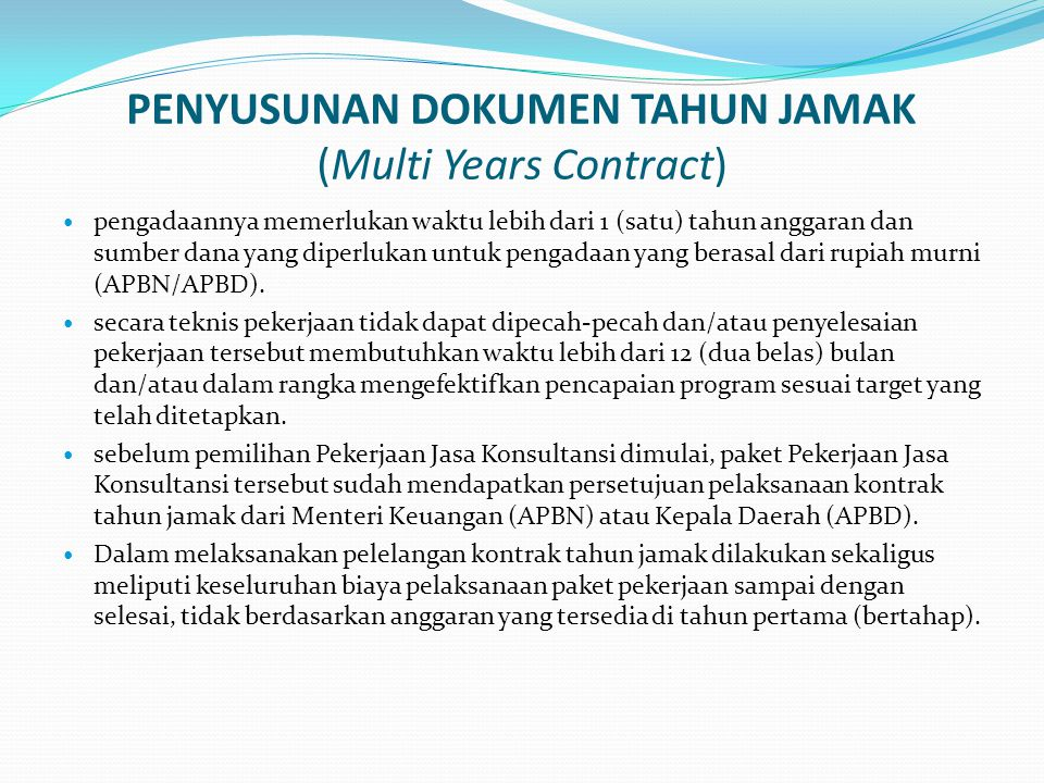 PENYUSUNAN DOKUMEN TAHUN JAMAK (Multi Years Contract)