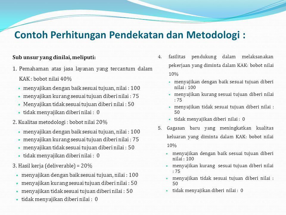 Contoh Perhitungan Pendekatan dan Metodologi :