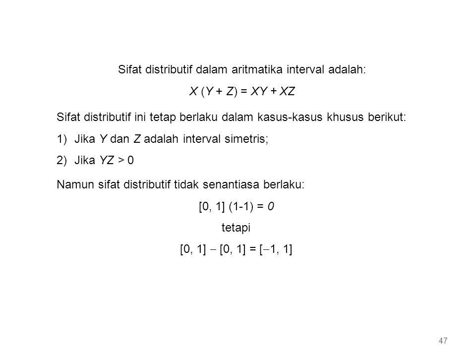 Sifat distributif dalam aritmatika interval adalah: