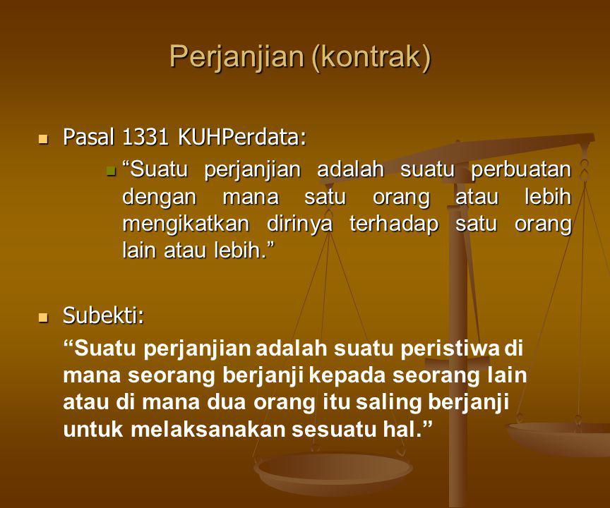 Perjanjian (kontrak) Pasal 1331 KUHPerdata: