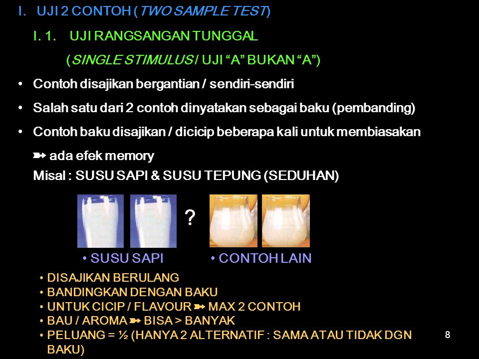 I. UJI 2 CONTOH (TWO SAMPLE TEST) I. 1. UJI RANGSANGAN TUNGGAL