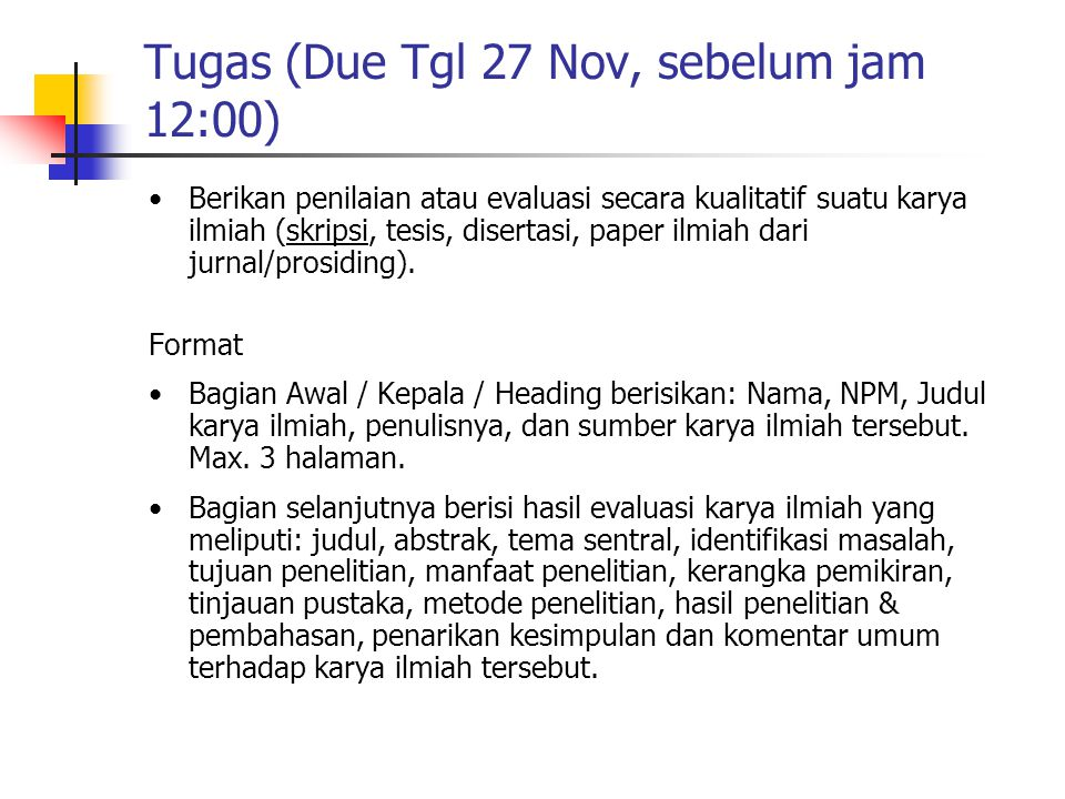 Tugas (Due Tgl 27 Nov, sebelum jam 12:00)