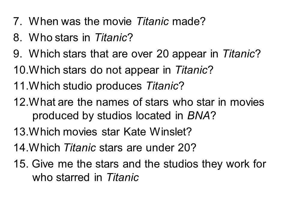 7. When was the movie Titanic made