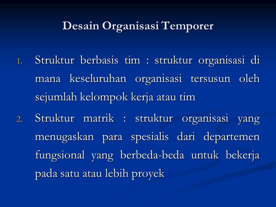 Desain Organisasi Temporer