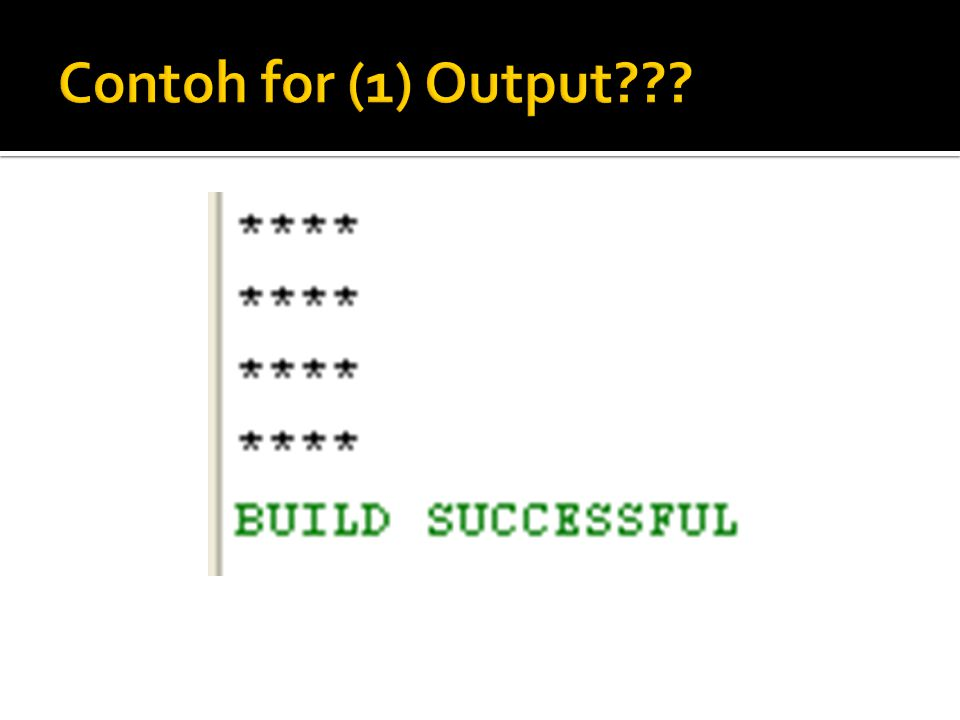 Contoh for (1) Output