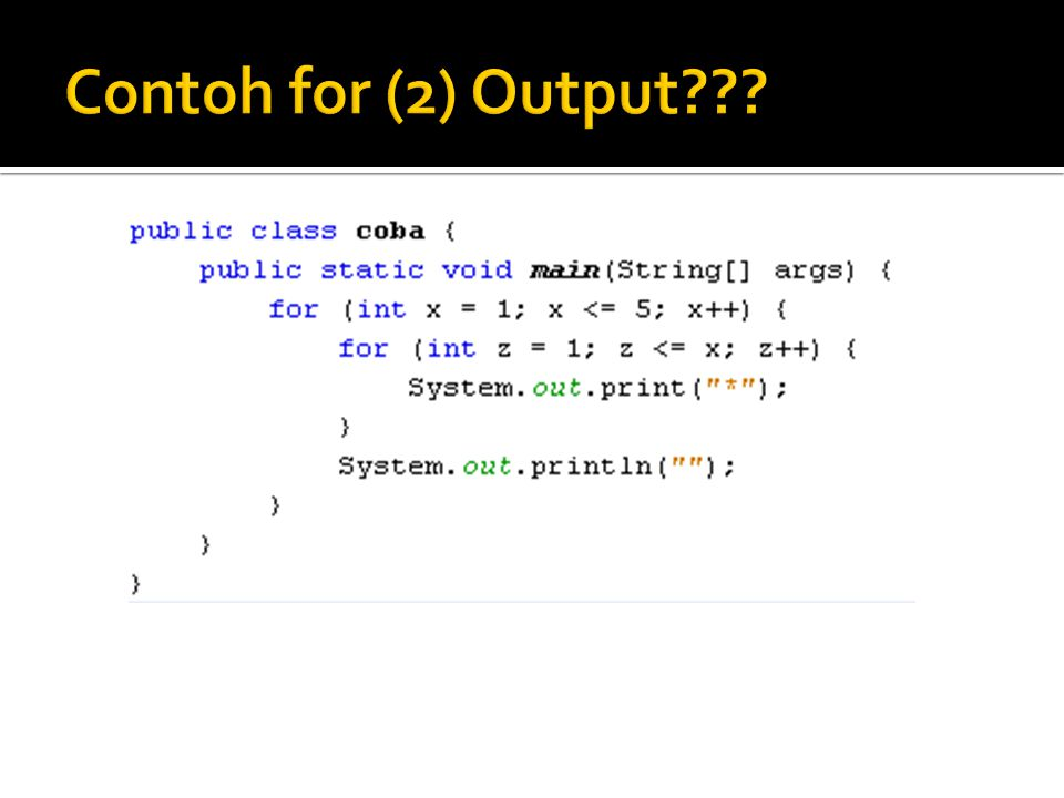 Contoh for (2) Output