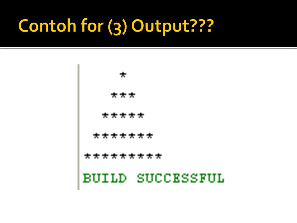 Contoh for (3) Output