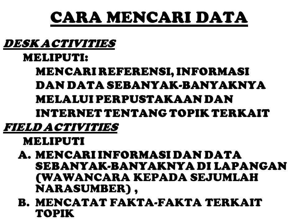 CARA MENCARI DATA DESK ACTIVITIES MELIPUTI: