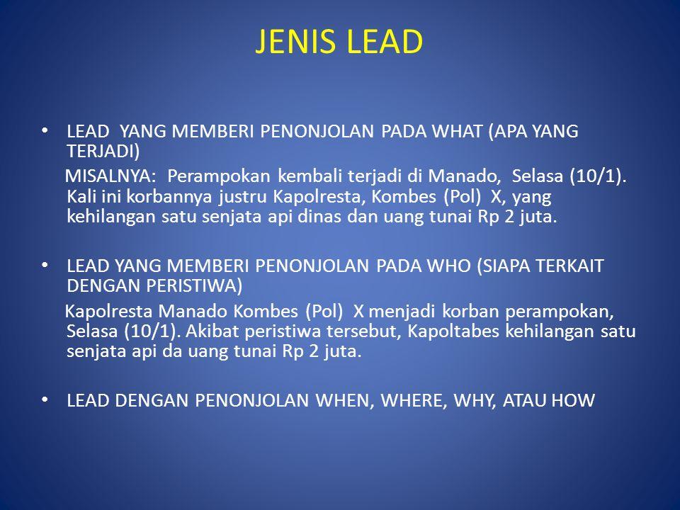 JENIS LEAD LEAD YANG MEMBERI PENONJOLAN PADA WHAT (APA YANG TERJADI)
