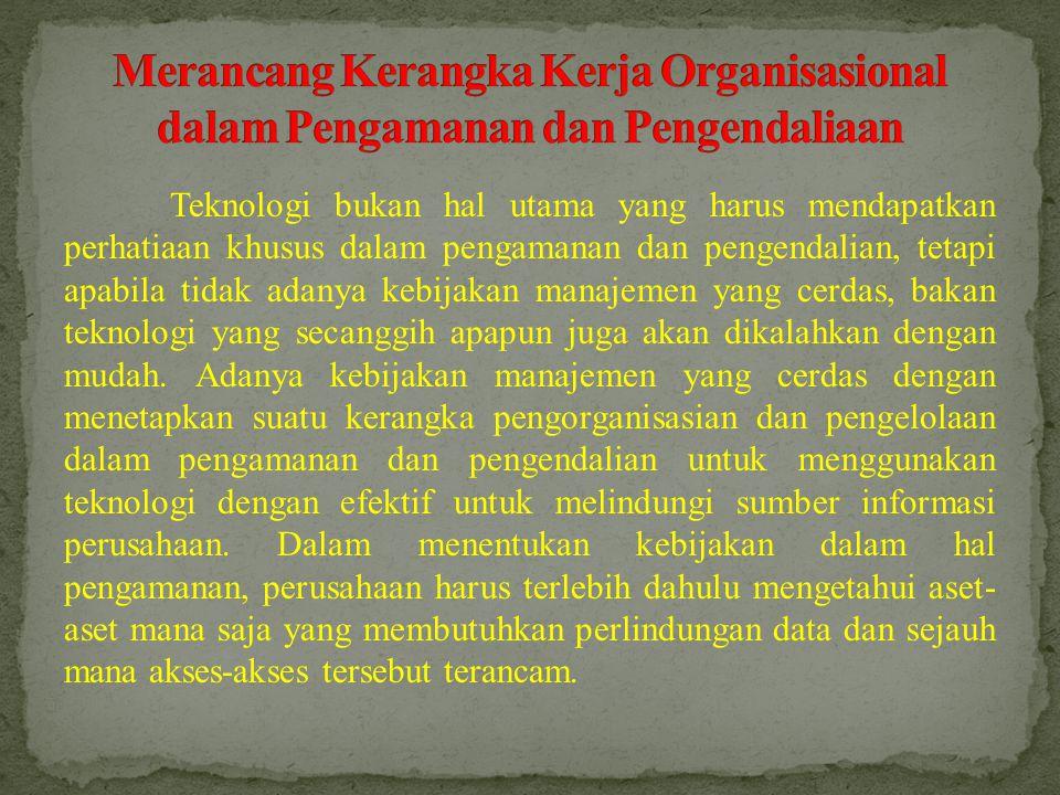 Merancang Kerangka Kerja Organisasional dalam Pengamanan dan Pengendaliaan